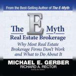 The E-Myth Real Estate Brokerage, Michael E. Gerber