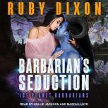 Barbarian's Seduction, Ruby Dixon