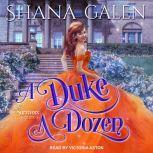 A Duke a Dozen, Shana Galen