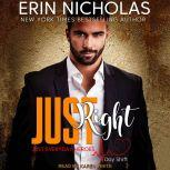 Just Right, Erin Nicholas
