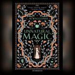 Unnatural Magic, C. M. Waggoner