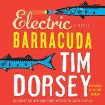 Electric Barracuda, Tim Dorsey