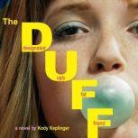 The DUFF Designated Ugly Fat Friend, Kody Keplinger
