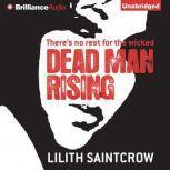 Dead Man Rising, Lilith Saintcrow