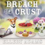 Breach of Crust, Ellery Adams