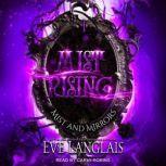 Mist Rising, Eve Langlais