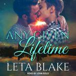 Any Given Lifetime, Leta Blake