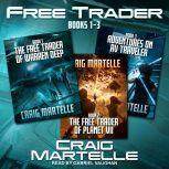 Free Trader Box Set Books 1 - 3, Craig Martelle