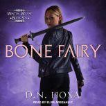 Bone Fairy, D.N. Hoxa
