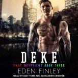 Deke, Eden Finley
