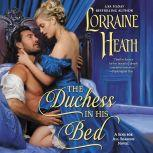 The Duchess in His Bed A Sins for All Seasons Novel, Lorraine Heath