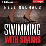 Swimming with Sharks, Nele Neuhaus