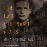 For Two Thousand Years, Mihail Sebastian