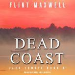 Dead Coast A Zombie Novel, Flint Maxwell