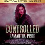 Controlled Heist Thriller, Samantha Price