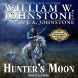 Hunter's Moon, J. A. Johnstone