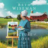 A Picture of Love, Beth Wiseman