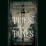 Priest of Bones, Peter McLean