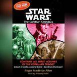 Star Wars: The Corellian Trilogy: Showdown at Centerpoint Book 3, Roger Macbride Allen