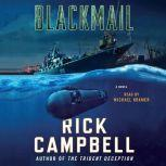 Blackmail A Novel, Rick Campbell