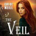 The Veil, Chloe Neill