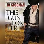 This Gun for Hire, Jo Goodman