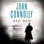 Bad Men A Thriller, John Connolly
