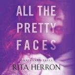 All the Pretty Faces, Rita Herron