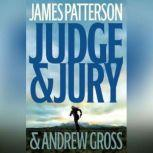 Judge & Jury, James Patterson