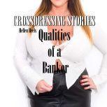 Crossdressing Stories Qualities of a Banker, Hellen Heels
