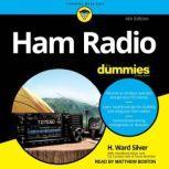 Ham Radio For Dummies 4th Edition, H. Ward Silver
