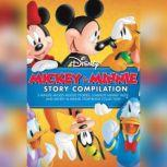 Mickey & Minnie Story Compilation 5-Minute Mickey Mouse Stories, 5-Minute Minnie Tales, and Mickey & Minnie Storybook Collection, Disney Press