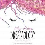 Dreamology, Lucy Keating