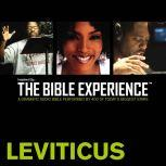 Inspired By ... The Bible Experience Audio Bible - Today's New International Version, TNIV: (03) Leviticus, Full Cast