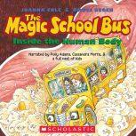 The Magic School Bus Inside the Human Body, Joanna Cole