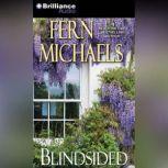 Blindsided, Fern Michaels