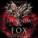 Shadow of the Fox (Shadow of the Fox), Julie Kagawa