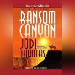Ransom Canyon, Jodi Thomas