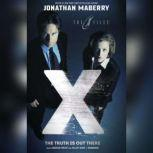 The Truth Is out There X-Files, Volume Two, Unknown