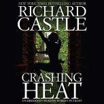 Crashing Heat, Richard Castle