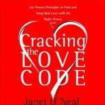 Cracking the Love Code, Janet O'Neal