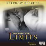 Pushing Her Limits, Sparrow Beckett