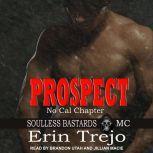 Prospect, Erin Trejo