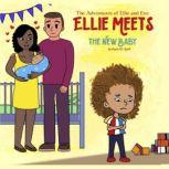 The Adventures of Ellie and Eve, Paula M Karll