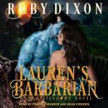Lauren's Barbarian A SciFi Alien Romance, Ruby Dixon