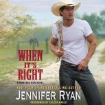 When It's Right A Montana Men Novel, Jennifer Ryan