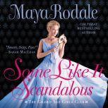 Some Like It Scandalous The Gilded Age Girls Club, Maya Rodale