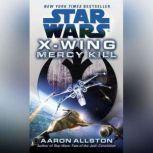 Mercy Kill: Star Wars (X-Wing), Aaron Allston