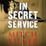 In Secret Service, Mitch Silver