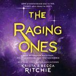 The Raging Ones, Krista Ritchie